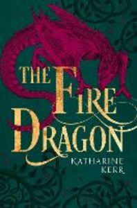 Ebook in inglese Fire Dragon Kerr, Katharine