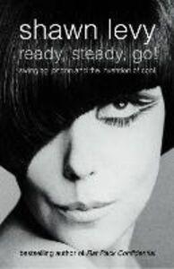 Foto Cover di Ready, Steady, Go!, Ebook inglese di Shawn Levy, edito da HarperCollins Publishers