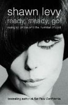 Ready, Steady, Go!: Swinging London and the Invention of Cool (Text Only)