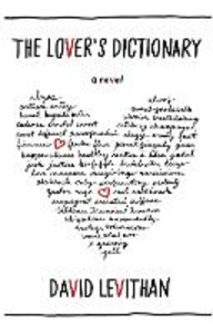Ebook in inglese Lover's Dictionary: A Love Story in 185 Definitions Levithan, David