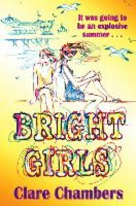 Ebook in inglese Bright Girls Chambers, Clare