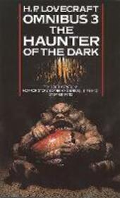 Haunter of the Dark and Other Tales (H. P. Lovecraft Omnibus, Book 3)