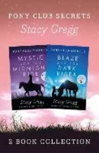 Ebook in inglese Mystic and Blaze (Pony Club Secrets) Gregg, Stacy