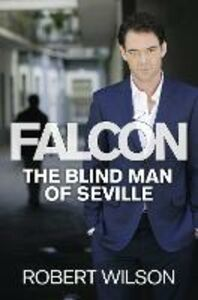 Ebook in inglese Blind Man of Seville Wilson, Robert