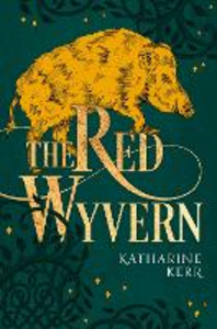 Ebook in inglese Red Wyvern: Book One of the Dragon Mage Kerr, Katharine