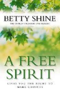 Ebook in inglese A Free Spirit Shine, Betty