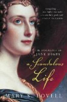 Scandalous Life: The Biography of Jane Digby (Text only)