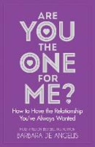 Foto Cover di Are You the One for Me?, Ebook inglese di Barbara De Angelis, edito da HarperCollins Publishers