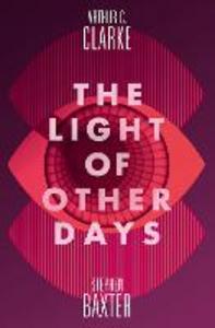 Ebook in inglese Light of Other Days Baxter, Stephen , Clarke, Arthur C.