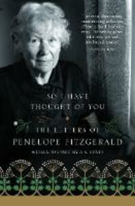 Ebook in inglese So I Have Thought of You: The Letters of Penelope Fitzgerald Fitzgerald, Penelope