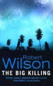 Ebook in inglese Big Killing Wilson, Robert