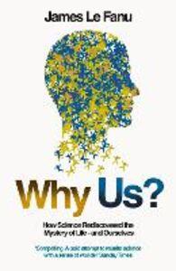 Foto Cover di Why Us?, Ebook inglese di James Le Fanu, edito da HarperCollins Publishers