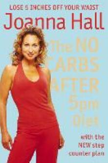 No Carbs after 5pm Diet: With the new step counter plan