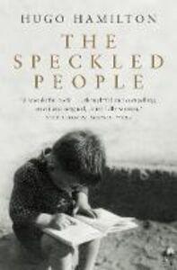 Foto Cover di The Speckled People, Ebook inglese di Hugo Hamilton, edito da HarperCollins Publishers