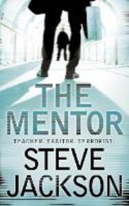 Foto Cover di The Mentor, Ebook inglese di Steve Jackson, edito da HarperCollins Publishers