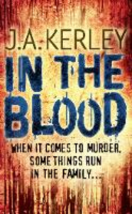 Ebook in inglese In the Blood (Carson Ryder, Book 5) J. A. Kerley