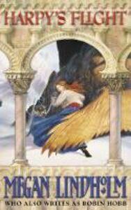 Ebook in inglese Harpy's Flight (The Ki and Vandien Quartet, Book 1) Lindholm, Megan