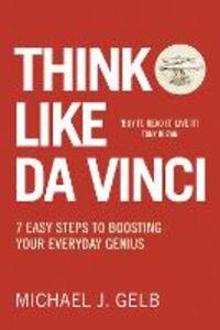 Foto Cover di Think Like Da Vinci, Ebook inglese di Michael Gelb, edito da HarperCollins Publishers