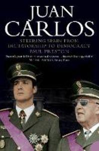 Foto Cover di Juan Carlos, Ebook inglese di Paul Preston, edito da HarperCollins Publishers
