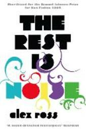 Rest is Noise: Listening to the Twentieth Century