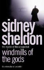 Foto Cover di Windmills of the Gods, Ebook inglese di Sidney Sheldon, edito da HarperCollins Publishers