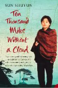 Ebook in inglese Ten Thousand Miles Without a Cloud Shuyun, Sun