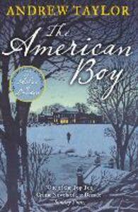 Foto Cover di The American Boy, Ebook inglese di Andrew Taylor, edito da HarperCollins Publishers
