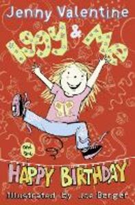 Foto Cover di Iggy and Me and The Happy Birthday (Iggy and Me, Book 2), Ebook inglese di Jenny Valentine, edito da HarperCollins Publishers