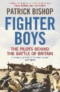 Foto Cover di Fighter Boys, Ebook inglese di Patrick Bishop, edito da HarperCollins Publishers