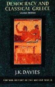 Foto Cover di Democracy and Classical Greece (Text Only), Ebook inglese di J. K. Davies, edito da HarperCollins Publishers