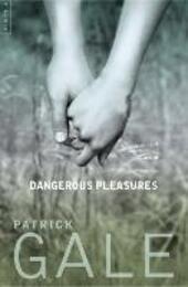 Dangerous Pleasures: A Decade of Stories