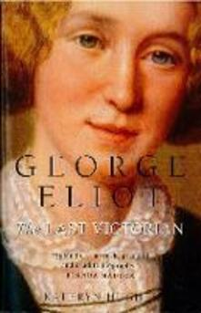 George Eliot: The Last Victorian (Text Only)