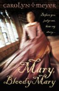 Ebook in inglese Mary, Bloody Mary Meyer, Carolyn