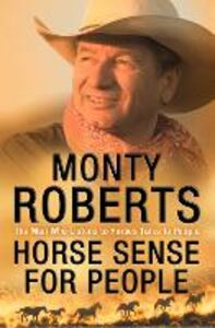 Ebook in inglese Horse Sense for People Roberts, Monty