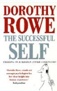 Foto Cover di The Successful Self, Ebook inglese di Dorothy Rowe, edito da HarperCollins Publishers