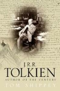 Ebook in inglese J. R. R. Tolkien: Author of the Century Shippey, Tom