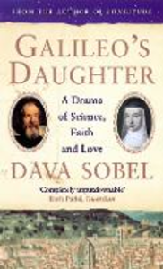 Ebook in inglese Galileo's Daughter: A Drama of Science, Faith and Love Sobel, Dava
