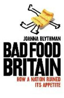 Bad Food Britain