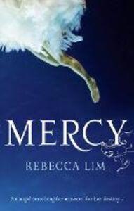Ebook in inglese Mercy (Mercy, Book 1) Lim, Rebecca