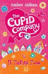 It Takes Two (The Cupid Company, Book 1)
