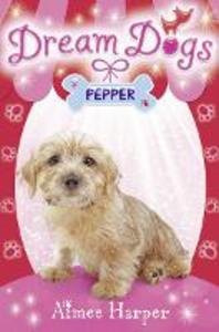 Ebook in inglese Pepper (Dream Dogs, Book 1) Harper, Aimee