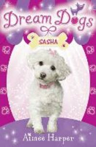 Ebook in inglese Sasha (Dream Dogs, Book 2) Harper, Aimee