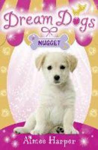 Ebook in inglese Nugget (Dream Dogs, Book 3) Harper, Aimee
