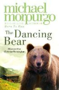 Ebook in inglese Dancing Bear Morpurgo, Michael