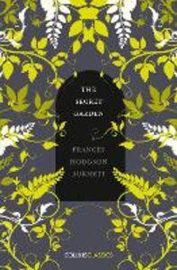 Foto Cover di Secret Garden (Collins Classics), Ebook inglese di Frances Hodgson Burnett, edito da HarperCollins Publishers