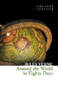 Foto Cover di Around the World in Eighty Days (Collins Classics), Ebook inglese di Jules Verne, edito da HarperCollins Publishers