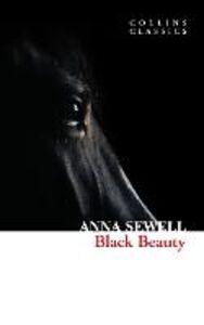 Foto Cover di Black Beauty (Collins Classics), Ebook inglese di Anna Sewell, edito da HarperCollins Publishers