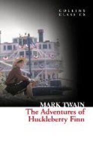 Foto Cover di Adventures Of Huckleberry Finn (Collins Classics), Ebook inglese di Mark Twain, edito da HarperCollins Publishers