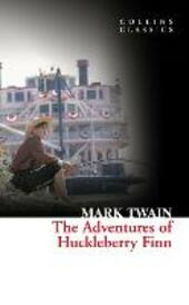 Adventures Of Huckleberry Finn (Collins Classics)