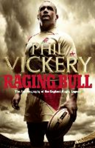 Ebook in inglese Raging Bull: My Autobiography Vickery, Phil